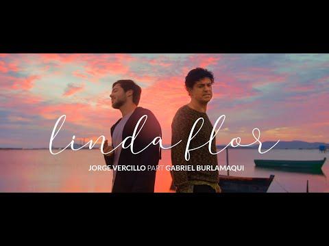 Jorge Vercillo – Linda Flor (Letra) ft. Gabriel Burlamaqui