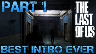 The Last of Us Gameplay Walkthrough - Part 1 - BEST INTRO EVER! (PS3 Gameplay HD)