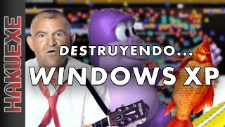 Destruyendo... Windows XP