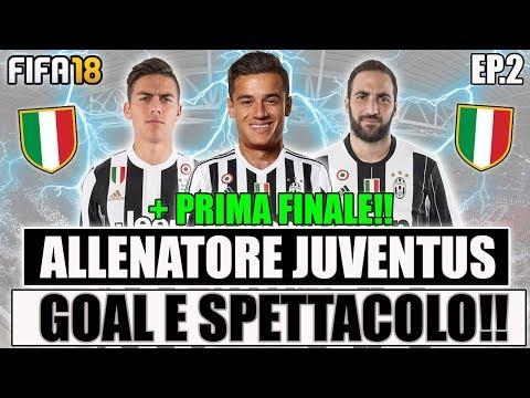 GOAL E SPETTACOLO!! + PRIMA FINALE!! | FIFA 18: CARRIERA ALLENATORE JUVENTUS #2 [By Giuse360]