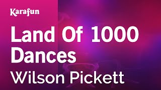 Karaoke Land Of 1000 Dances - Wilson Pickett *