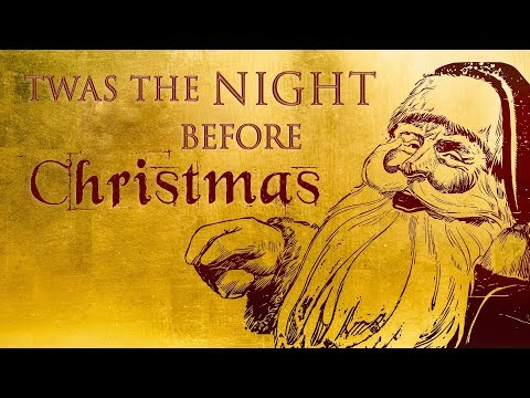 """Twas The Night Before Christmas"" by Clement C. Moore 