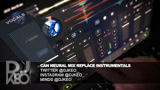 Can Neural Mix from Algoriddim DJay Pro replace instrumentals
