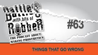#63 - Things That Go Wrong