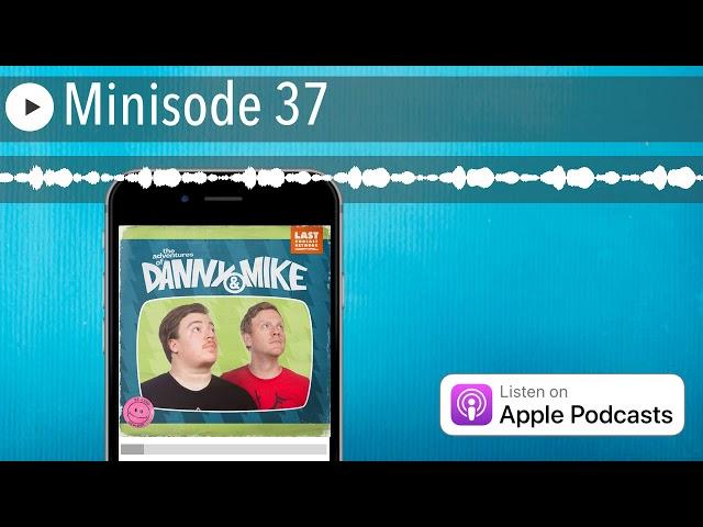 Minisode 37