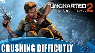 Uncharted 2 Crushing Difficulty - A Test Of Honour!