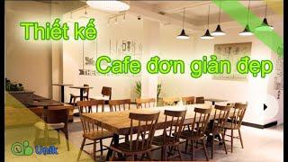 Những gợi ý cho bản vẽ thiết kế quán cafe nhỏ mà đẹp với 5 phút bạn sẽ nắm rõ tất cả