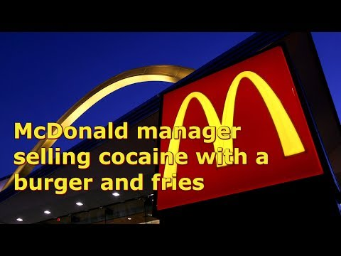 McDonald manager selling cocaine with a burger and fries