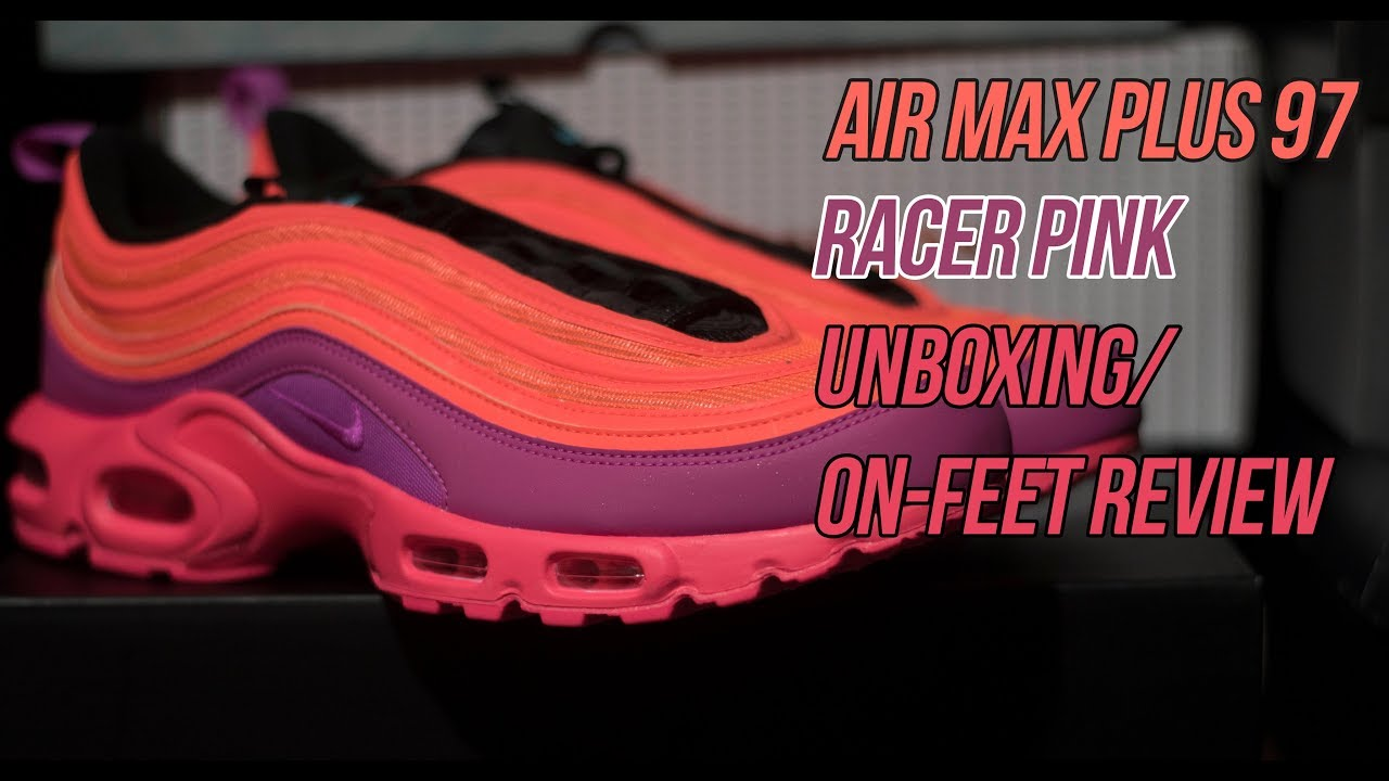 0528d30dd5755e Air Max Plus 97 Racer Pink - Sneaker Unboxing Review - YouTube