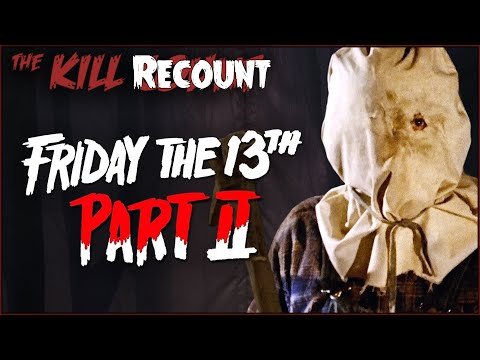 NEW Friday the 13th Part II (1981) KILL COUNT: RECOUNT