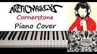 "Arctic Monkeys - "" Cornerstone "" Piano Cover ( Old )"