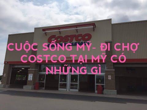 Cuộc Sống Mỹ Vlog 1 L Đi Chợ COSTCO ở  Mỹ Có Gì ?