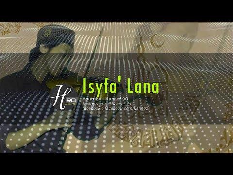 Karaoke sholawat Isyfa'lana  lengkap dengan lirik | versi haneef90