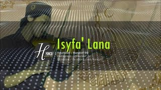 Download Video Karaoke sholawat Isyfa'lana  lengkap dengan lirik | versi haneef90 MP3 3GP MP4