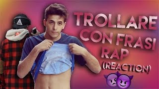 TROLLARE CON FRASI RAP 3 w/ Tyler Strikes (Reaction)