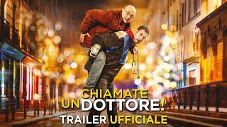 CHIAMATE UN DOTTORE! - Trailer Ufficiale