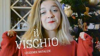Leggende Natalizie [ IL VISCHIO ] || Ehi Leus
