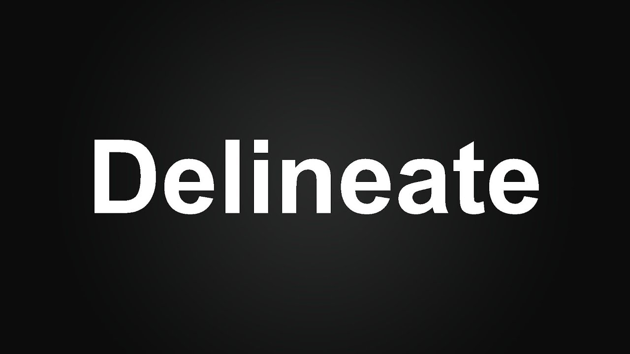 Delineate Meaning in Urdu, How to Pronounce Delineate, Delineate