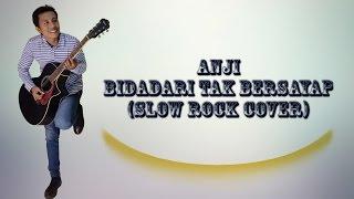 Video Anji - Bidadari Tak Bersayap (Slow Rock Cover) download MP3, 3GP, MP4, WEBM, AVI, FLV Januari 2018