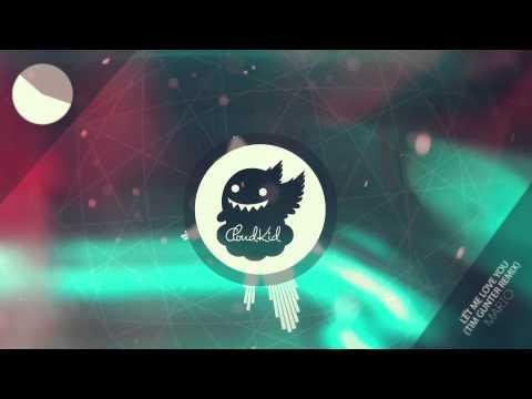 Mario - Let Me Love You (Tim Gunter Remix)
