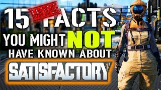 15 MORE Facts You Might Not Know About Satisfactory