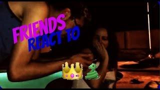 Friends React to Queen Snake