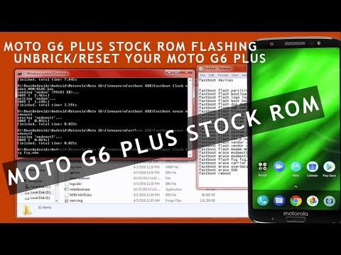 MOTO G6 PLUS STOCK ROM | HOW TO INSTALL STOCK ROM IN MOTO G6 Plus