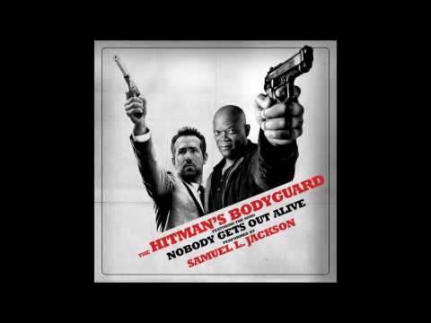 "Samuel L. Jackson - ""Nobody Gets Out Alive"" (The Hitman's Bodyguard OST)"