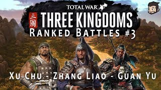 Total War Three Kingdoms Ranked Battles #3 - Zhang Laio | Guan Yu | Xu Chu