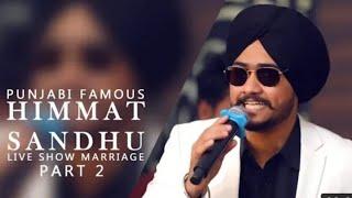 Himmat sandhu's live show
