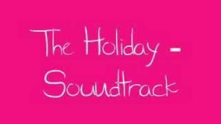 Video The Holiday Soundtrack download MP3, 3GP, MP4, WEBM, AVI, FLV Oktober 2017
