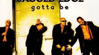Jagged Edge - Gotta Be (Instrumental)