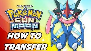 Pokémon Sun & Moon Tutorial - How to Transfer Ash Greninja from Demo Version (Walkthrough Guide)