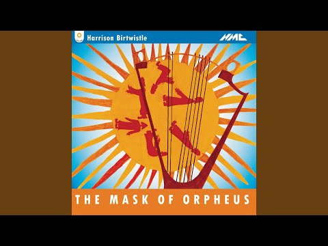 The Mask Of Orpheus, Act III Scene 3: Act III Scene 3: Third Song Of Magic (d)