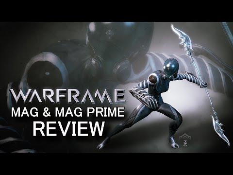 Warframe Review - Mag & Mag Prime (Update 18.13 Rework)