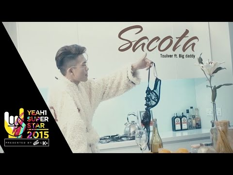 SACOTA | Touliver ft  BigDaddy | Yeah1 Superstar  (Official Music video)