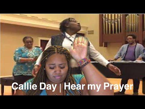"She gave me life!!   Callie Day ""Hear my Prayer   Reaction"