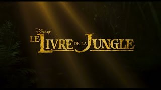 Bande annonce The Jungle Book