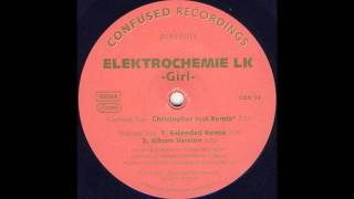 Elektrochemie LK - Girl (Christopher Just Remix)