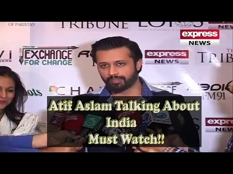 Atif Aslam Talking About India Must Watch!!!