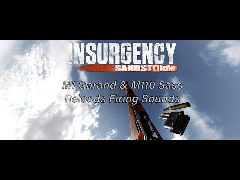 Insurgency Sandstorm M1 Garand & M110 Sass Reloads Firing Sounds I Operation Cold Blood New Weapons |
