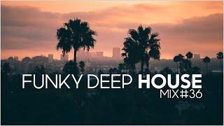 Funk ´n´ Deep House Mix #36 / Funky House & Deep House Mix by DJ Luke Ventura - 4K High Definiti