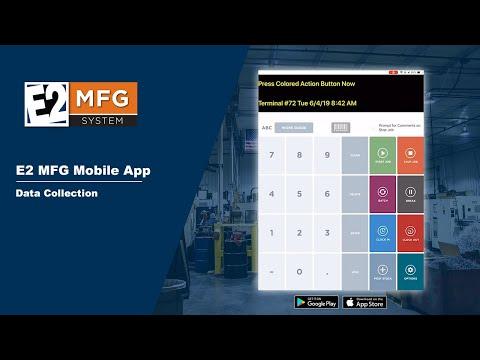 E2 MFG Data Collection App