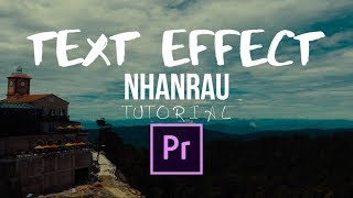 [Premiere] How to create simple text on Premiere Tạo một đoạn text chuyển động đơn giản