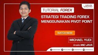 Strategi Trading Forex Menggunakan Pivot Point