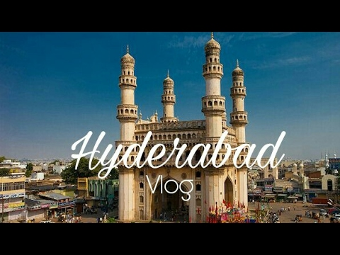 Hyderabad City Tour 2017 | Hyderabad Vlog