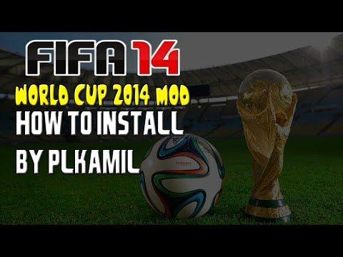 World Cup 2014 Mod- Jak Zainstalować? (FIFA 14)- By PLKamil
