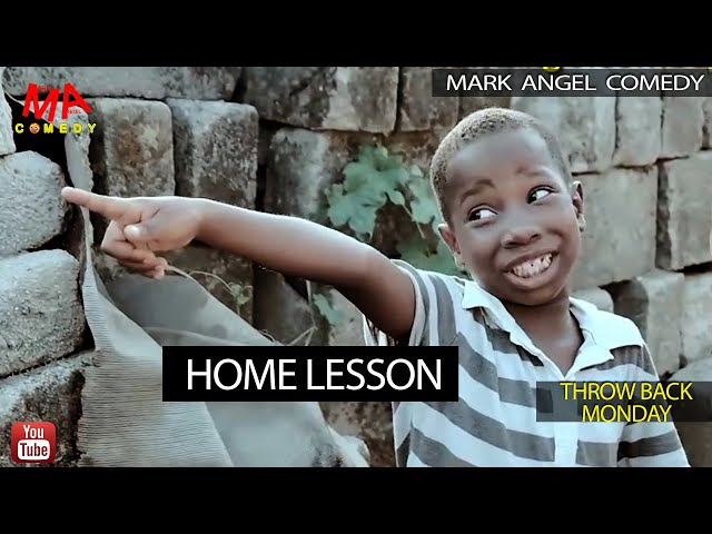 Home Lesson (Mark Angel Comedy) (Throw Back Monday)