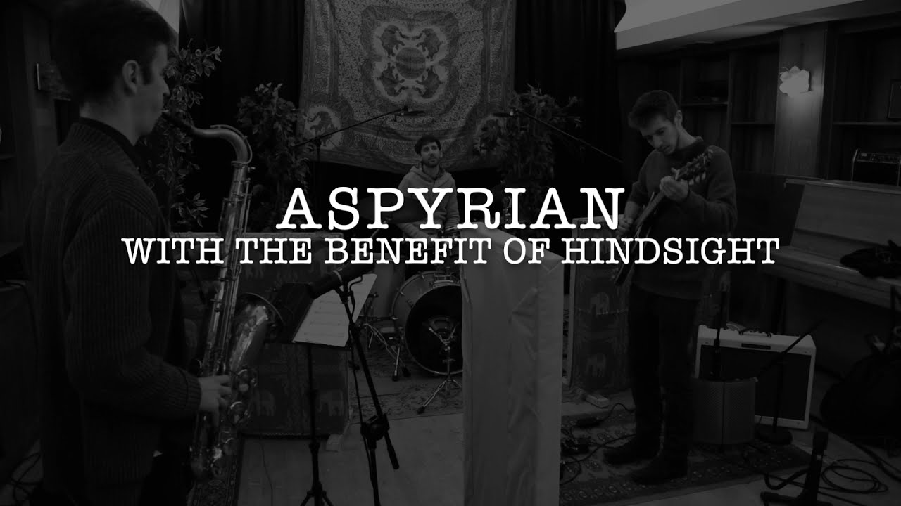 Aspyrian - With The Benefit Of Hindsight