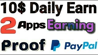 Real Money Earning Apps Easy To Paypal Cash With payment proof 2019 | technical dollar